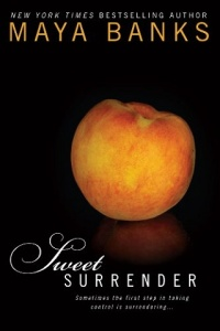 sweet surrender, sweet persuasion, sweet seduction, sweet temptation, sweet possession, sweet addiction, maya banks, sweet series, epub, download