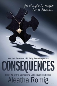 consequences, truth. convicted. behind his eyes, revealed the missing years, aleatha romig, epub, pdf, mobi, download