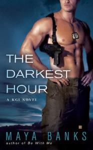 the darkest hour, no place to run, hidden away, whispers in the dark, echoes at dawn, softly at sunrise, shades of gray, forged in steele, after the storm, when day breaks, darkest before dawn, kgi series, kelly series, maya banks, epub, mobi, download