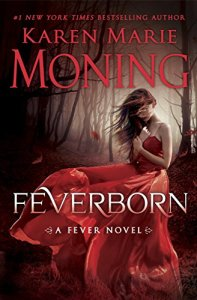 Feverborn, Darkfever, Bloodfever, Faefever, Dreamfever, Shadowfever, Iced, Burned, Karen Marie Moning EPUB Download