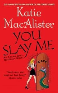 you slay me, fire me up, light my fire, holy smokes, katie macalister, aisling grey series, epub, pdf, mobi, download