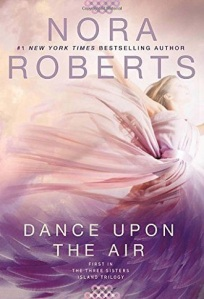 dance upon the air, heaven and earth, feel the fire, three sisters island, nora roberts, epub, pdf, mobi, download