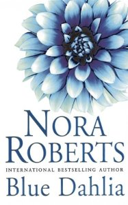 blue dahlia, black rose, red lily, in the garden, nora roberts, epub, pdf, mobi, download