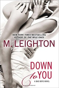 down to you, up to me, everything for us, always with you, part, one, two, three, a davenport christmas, bad boys series, m leighton, epub, pdf, mobi, download