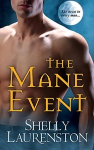 mane event, beast in him, mane attraction, mane squeeze, beast behaving badly, big bad beast, bear meets girl, wolf with benefits, bite me, howl for it, pride series, shelly laurenston, epub, pdf, mobi, download