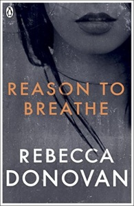 reason to breathe, barely breathing, out of breath, rebecca donovan, breathing series, epub, pdf, mobi, download