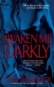 awaken me darkly, enslave me sweetly, seduce the darkness, savor me slowly, ecstasy in darkness, dark taste of rapture, alien huntress, gena showalter, epub, pdf, mobi, download