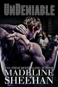 undeniable, unbeautifully, unattainable, unbeloved, undeserving, undying, undeniable series, madeline sheehan, epub, pdf, mobi, download