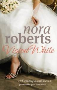 vision in white, bed for roses, savour the moment, happy ever after, bride quartet, nora roberts, epub, pdf, mobi, download