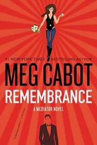 remembrance, shadowland, ninth key, reunion, darkest hour, haunted, twilight, the mediator, meg cabot, 97800624655788, epub, pdf, mobi, download
