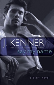say my name, on my knees, under my skin, tame me, stark international trilogy, j kenner, epub, pdf, mobi, download,