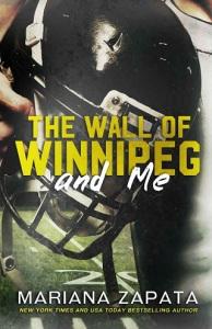 the wall of winnipeg and me, kulti, under locke, mariana zapata, epub, pdf, mobi, download