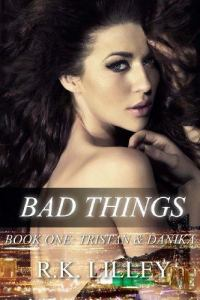 bad things, rock bottom, lovely trigger, up in the air, tristan and danika, epub, pdf, mobi, download