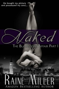 naked, all in, eyes wide open, rare and precious things, blackstone affair, raine miller, epub, download
