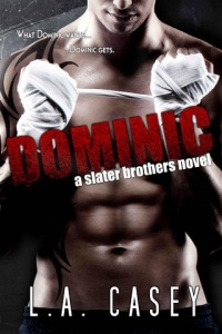 dominic, bronagh, alec, keela, kane, aideen, ryder, branna, damien, alannah, brothers, slater brothers, la casey, epub, pdf, mobi, download