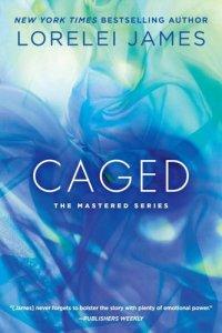 bound, unwound, scholled, unraveled, caged, mastered series, lorelei james, epub, pdf, mobi, download