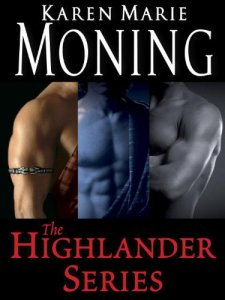 Beyond the Highland Mist, To Tame a Highland Warrior, The Highlander's Touch, Kiss of the Highlander, The Dark Highlander, The Immortal Highlander, Spell of the Highlander, Into the Dreaming, karen marie moning, epub download